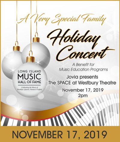 LI Music Hall of Fame Holiday Concert on November 17, 2019