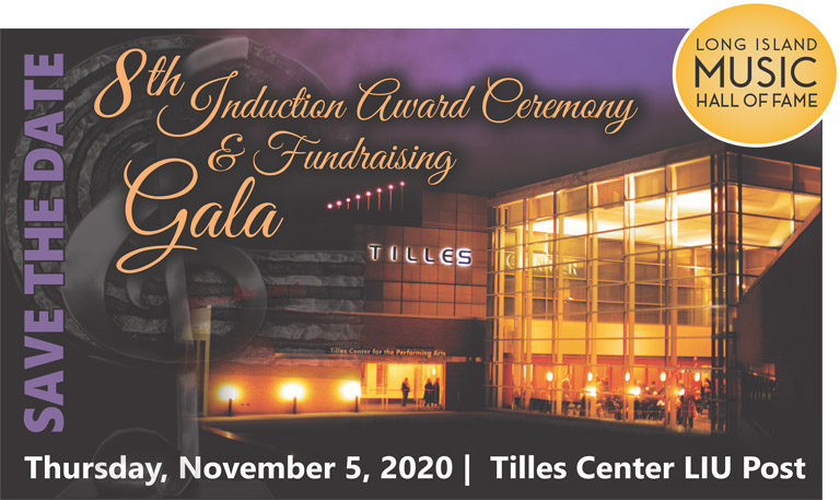 Save the date - Long Island Music Hall of Fame 8th annual Induction Award Ceremony on November 5, 2020